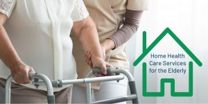 How home health care service for the elderly helps