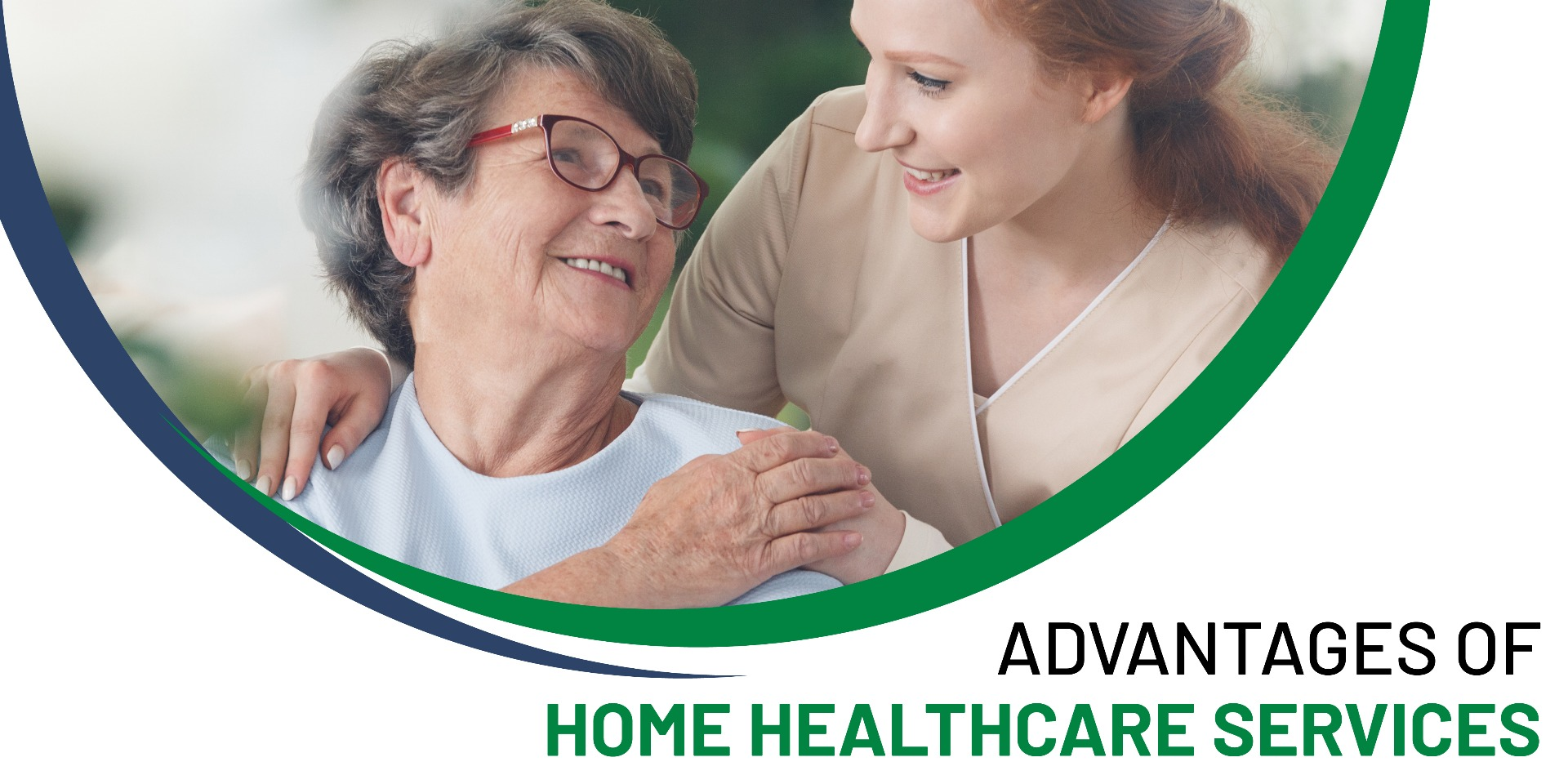 Advantages of home healthcare services