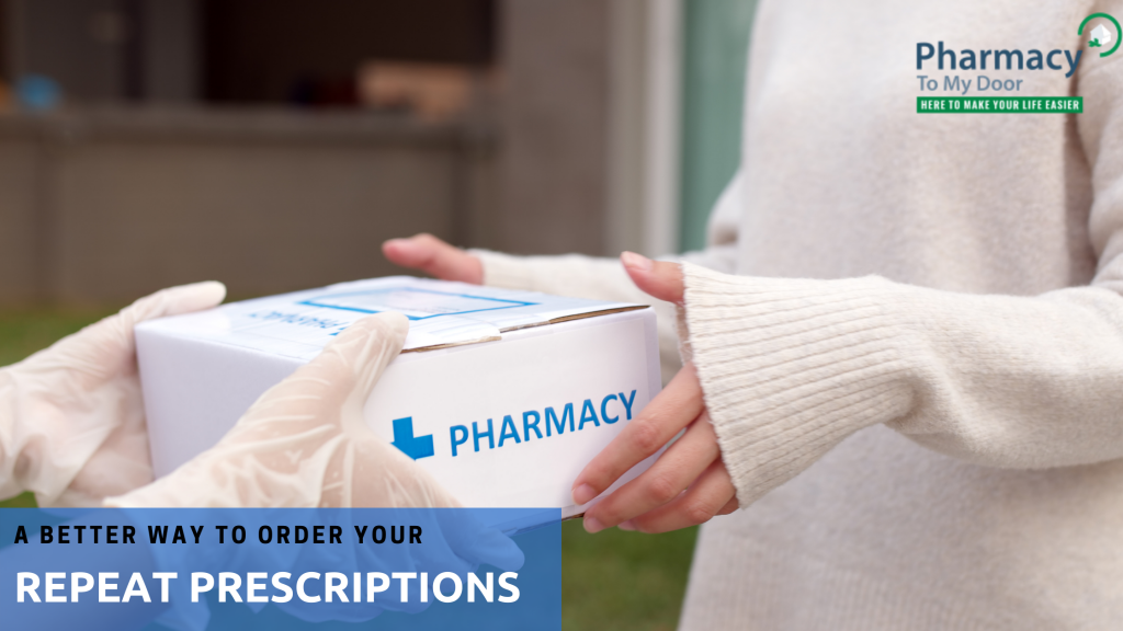 A Better Way to Order your Repeat Prescriptions