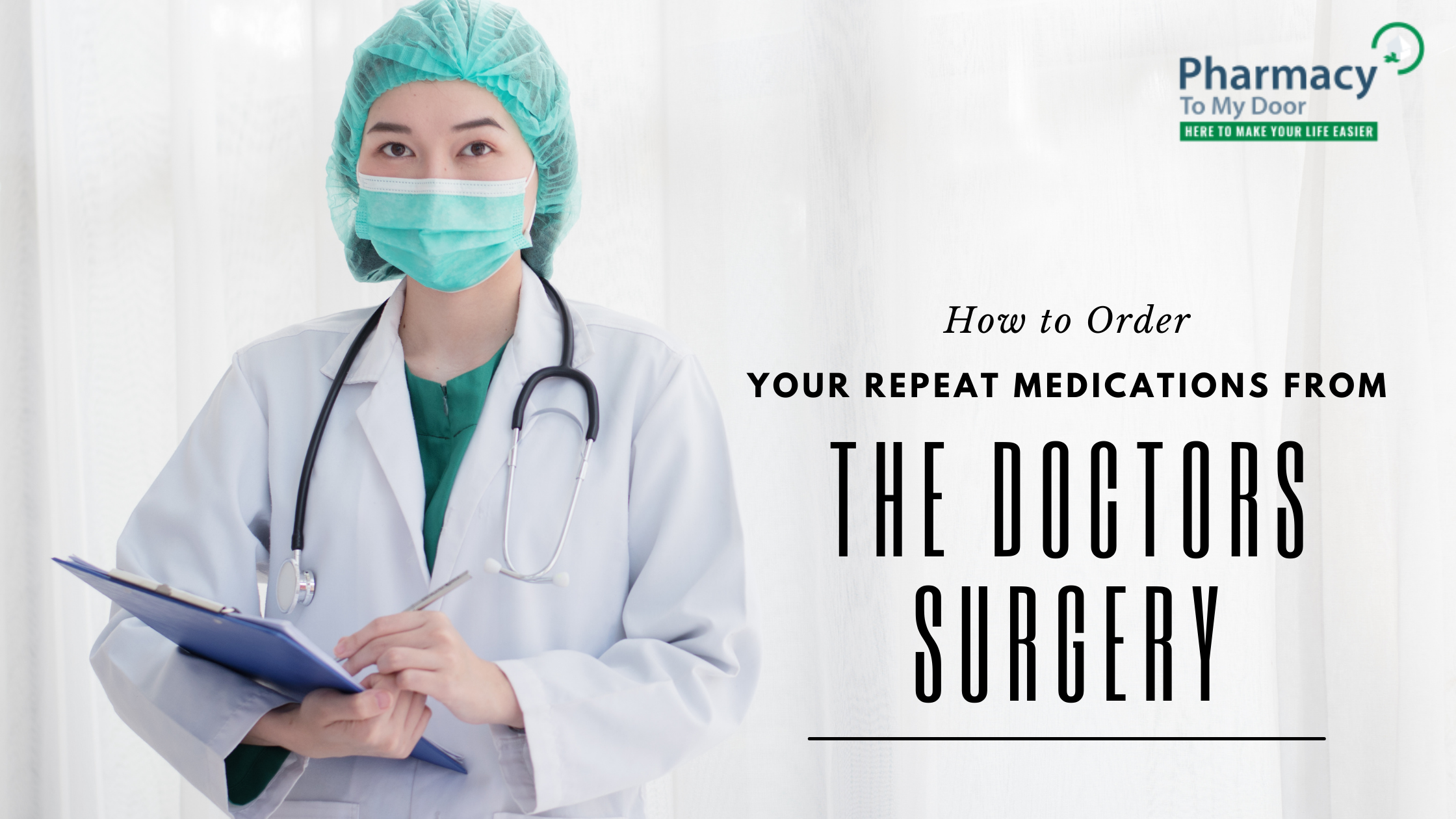 How to Order Your Repeat Medications from the Doctors Surgery