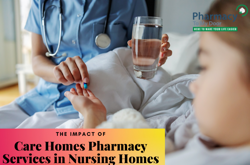 The Impact of Care Homes Pharmacy Services in Nursing Homes